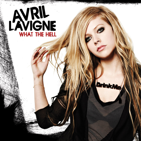 Cover: Avril Lavigne - What the Hell-WEB-2011-SOB
