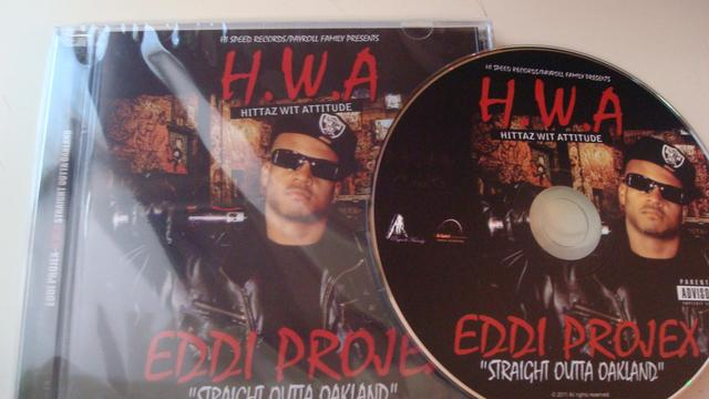 Cover: Eddi Projex - H.W.A.-Straight Outta Oakland-2011-CR