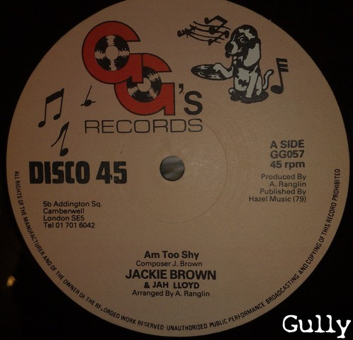 Cover: Jackie Brown And Jah Lloyd - Am Too Shy (12_Inch_GG_057)-VLS-1979-Gully