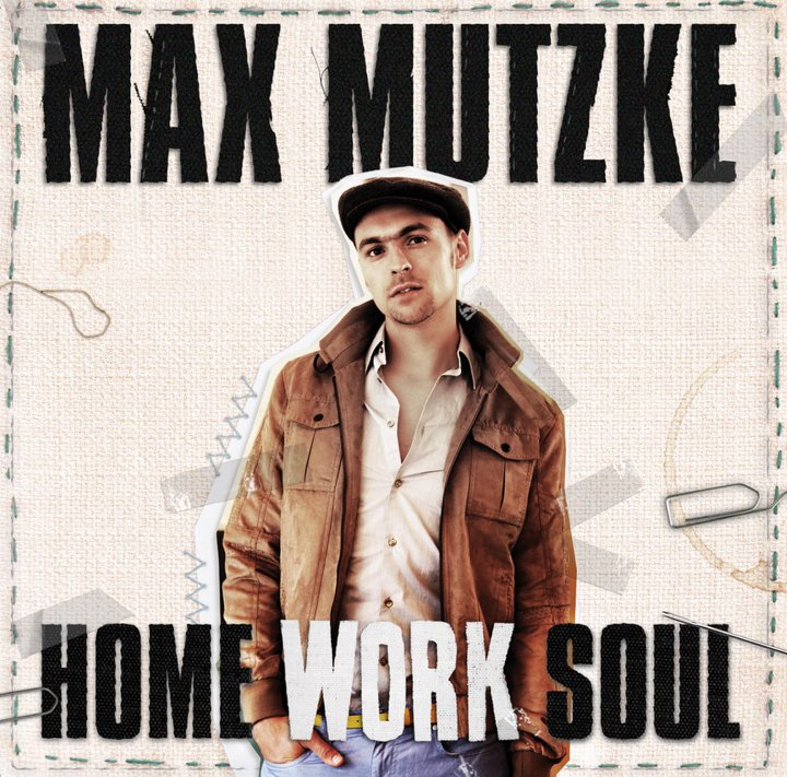 Max Mutzke-Home WorkSoul-2010