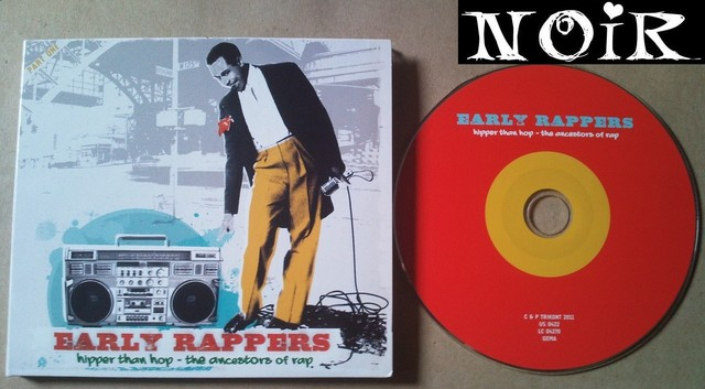 Cover: VA - Early Rappers Hipper than Hop the Ancestors of Rap-2011-NOiR