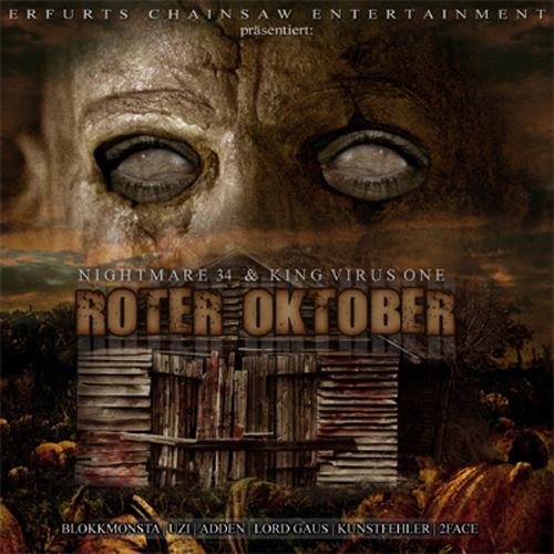 Nightmare 34 und King Virus One - Roter Oktober (2010)