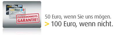 100wennsieeh7a Comdirect Girokonto   50€ Wenn Sie uns mögen   100€ Wenn Sie uns nicht mögen!!!