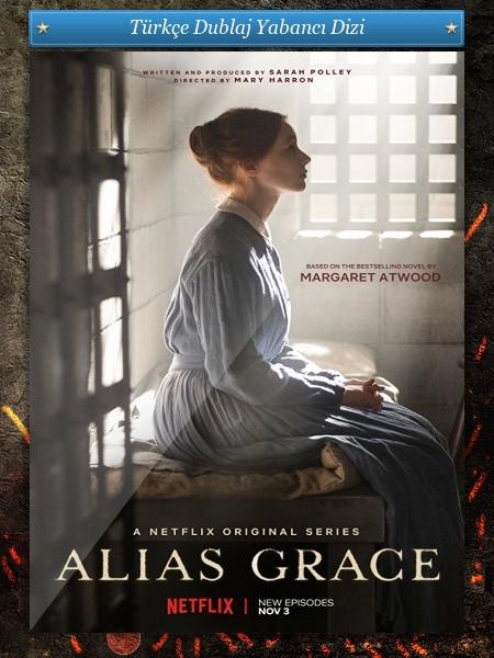 Alias Grace 1.Sezon Tüm Bölümler 1080p DUAL WEB-DL Türkçe Dublaj indir