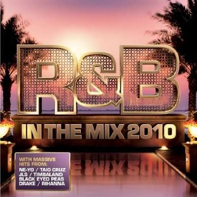 R&B In The Mix (2010)