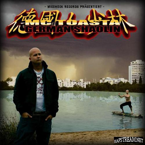 Mc Toasta-German Shaolin-DE-2010