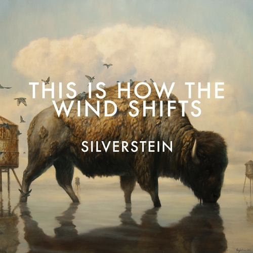 Silverstein - This Is How the Wind Shifts (Deluxe Edition) (2013)