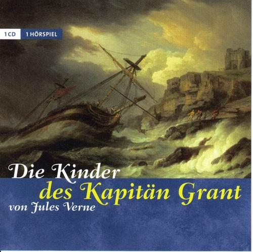 Jules Verne - Die Kinder des Kapitän Grant / Дети капитана Гранта (2006) [De]