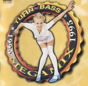Turn Up The Bass Megamix (1995)