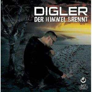 Digler-Der Himmel Brennt-DE-2010