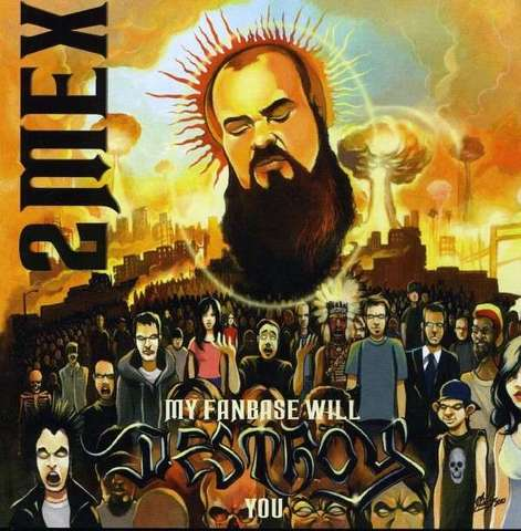 Cover: 2mex - My Fanbase Will Destroy You-2010-FTD