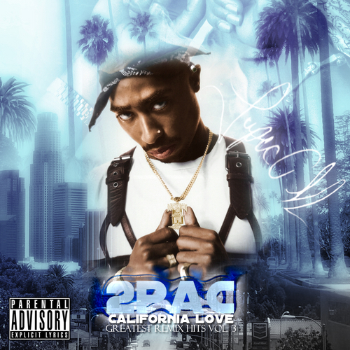 2Pac - California Love - Greatest Remix Hits Vol. 3