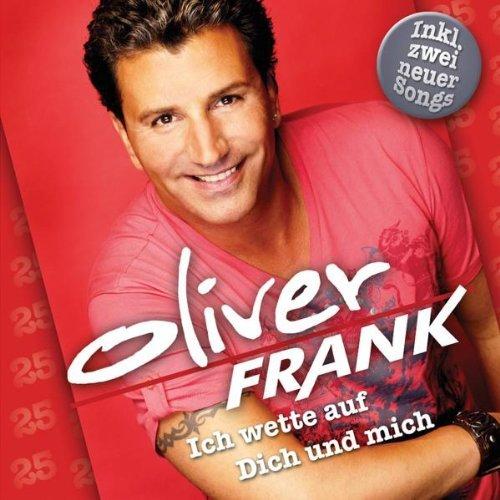 Oliver Frank-Ich Wette Auf Dich und Mich-De-2010