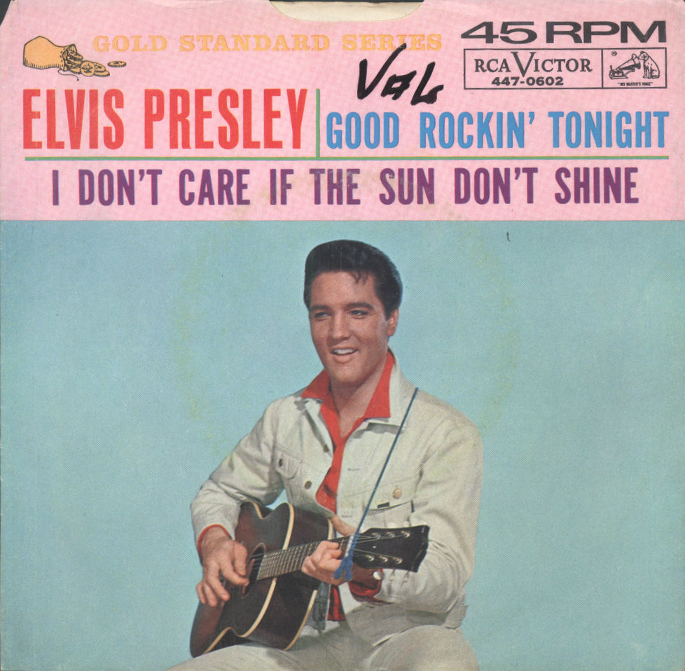 Good Rockin' Tonight / I Don't Care If The Sun Don't Shine 447-0602aqdy47