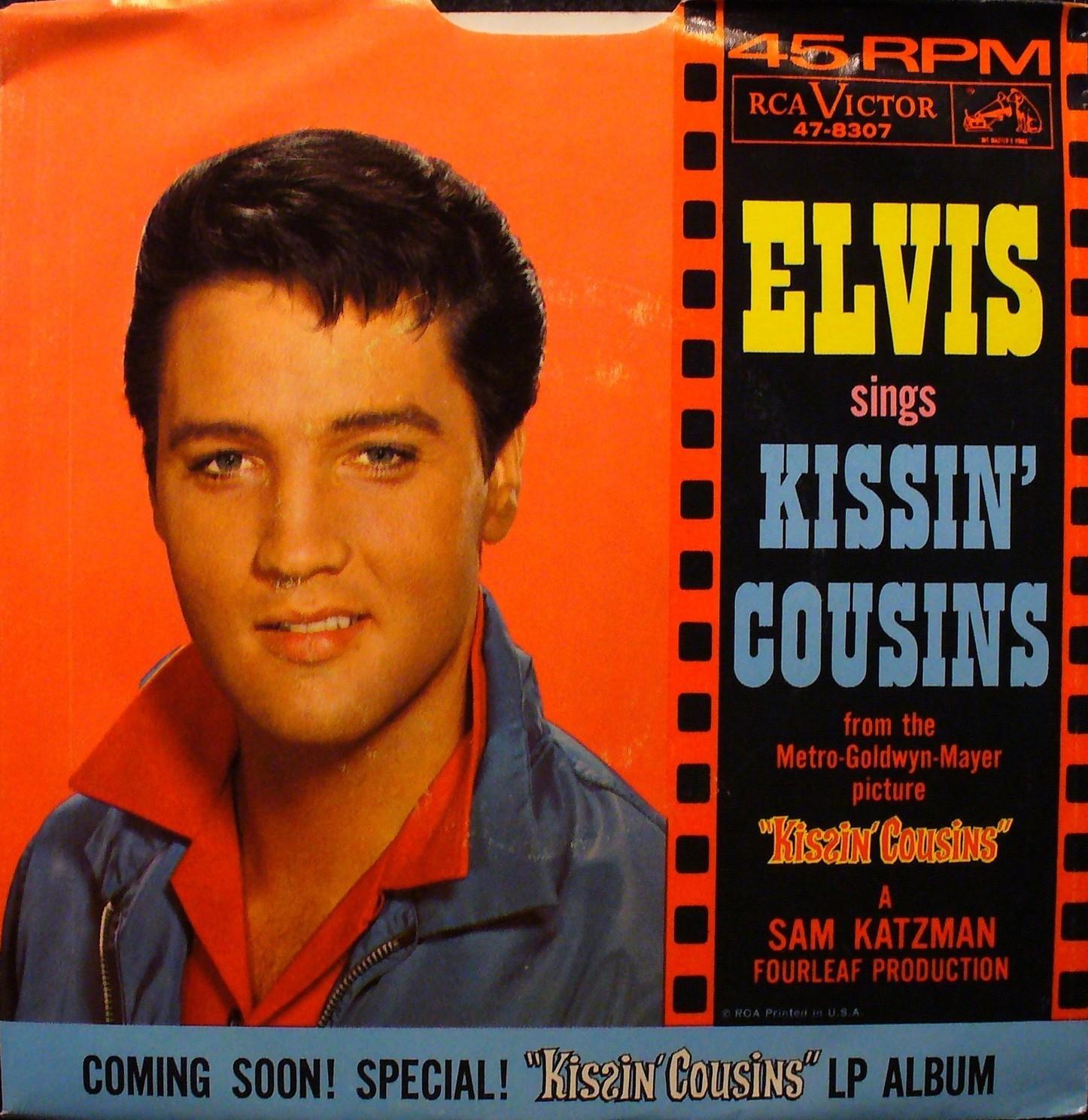 Kissin' Cousins / It Hurts Me 47-8307adxc49