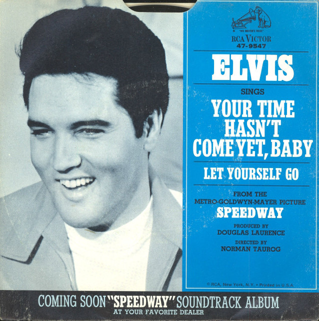 Your Time Hasn't Come Yet Baby / Let Yourself Go 47-9547aarew7