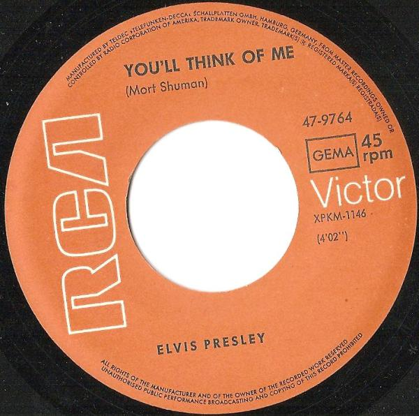 Suspicious Minds / You'll Think Of Me 47-9764-4d8cw3