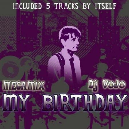 Dj VoJo - My Birthday (Megamix 2010)