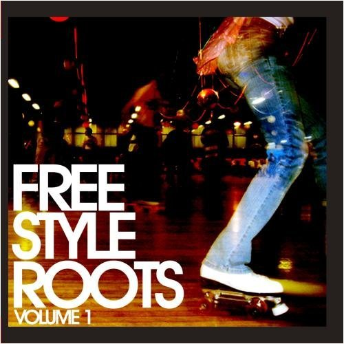 Freestyle Roots Vol. 1