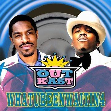 Outkast Whatubeenwaitin4 Bootleg 2010