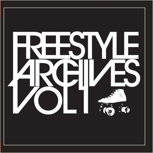 Freestyle Archives Vol. 1
