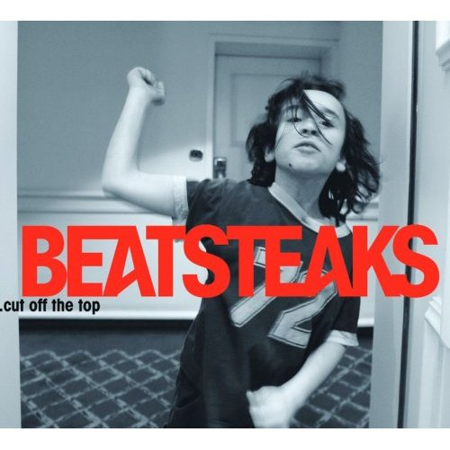 Beatsteaks Cut Off the Top (EP)
