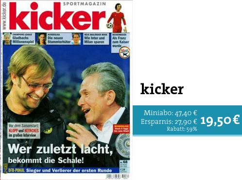 Kicker im Miniabo mit 59% Rabatt sichern!