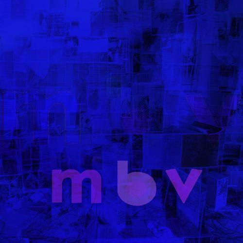 My Bloody Valentine - M B V (2013)