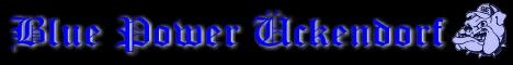 Info-Seite von Blue Power Ückendorf Spielberichte,Fotos, News aus der Fan-Szene etc inkl. eigener Community