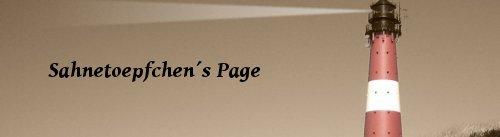 Sahnetoepfchen´s Page