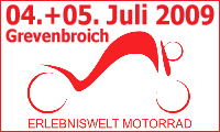Erlebniswelt Motorrad 04. bis 05. Juli 2009