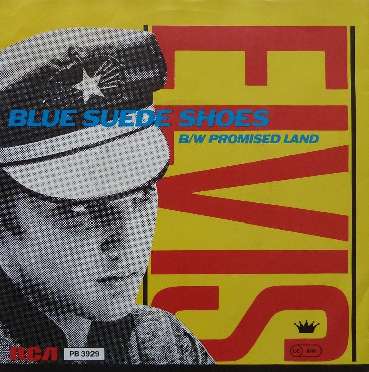 Blue Suede Shoes  / Promised Land Bluesuedefrontj5u79