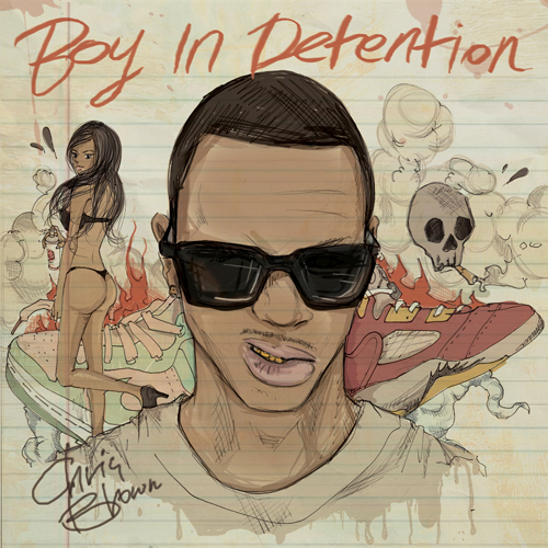 Cover: Chris Brown – Boy In Detention (2011)