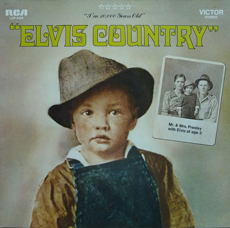 I'M 10,000 YEARS OLD - ELVIS COUNTRY Country77front38ju4
