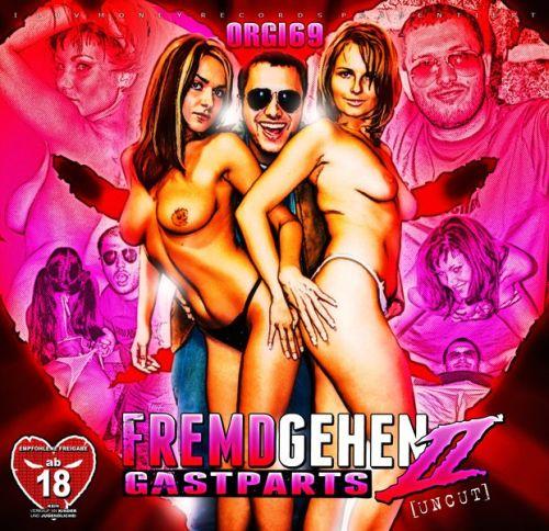 Cover: Orgi 69 - Fremdgehen II (Gastparts 2) (2011)