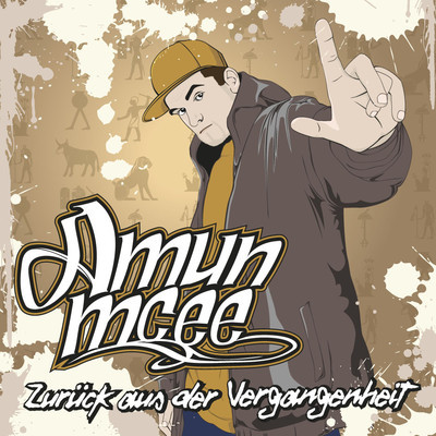 Cover: Amun Mcee - Zur&uuml;ck aus der Vergangenheit EP (2011)
