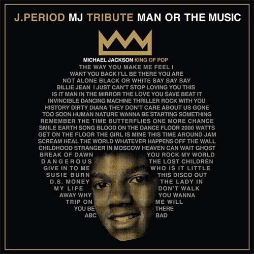 J. Period & Michael Jackson - Man Or The Music-2010