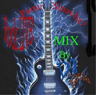 Dj Kosta Collection Rock Live Mix !!!