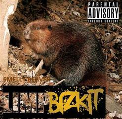 Limp Bizkit- Smelly Beaver 2010