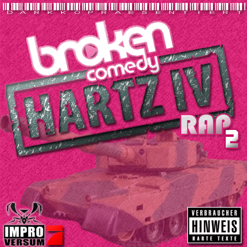 Cover: Broken Comedy - Hartz IV Rap 2 (2011)