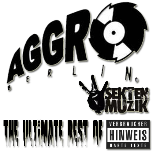 Cover: VA - Aggro Berlin - The Ultimate Best Of (2011)