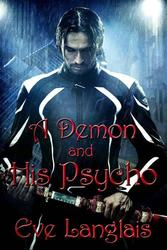 Fiction • A Demon and His Psycho by Eve Langlais (.ePUB) (.MOBI)