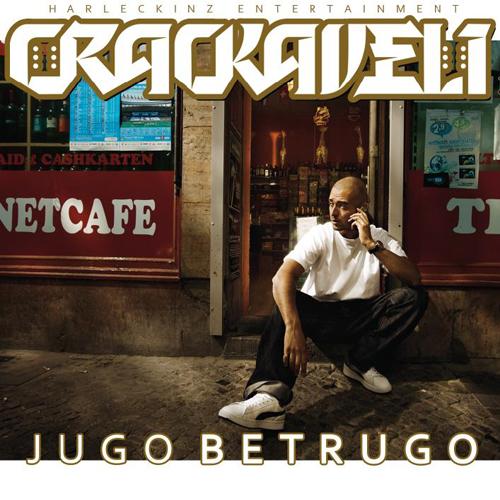 Crackaveli - Jugo Betrugo (2010)