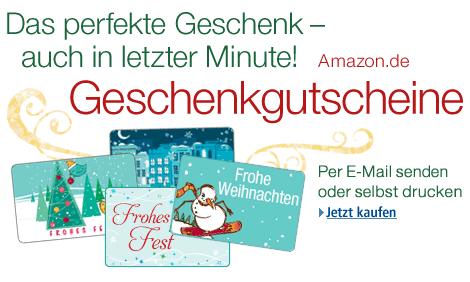 Last Minute Geschenk an Heilig Abend: amazon Geschenkgutscheine - besser als Bargeld! - auch per Mail