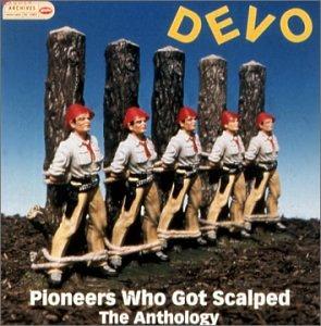 [Bild: devo-pioneerswhogotscavun2.jpg]