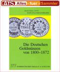 Die Deutschen Goldmünzen von 1800-1872