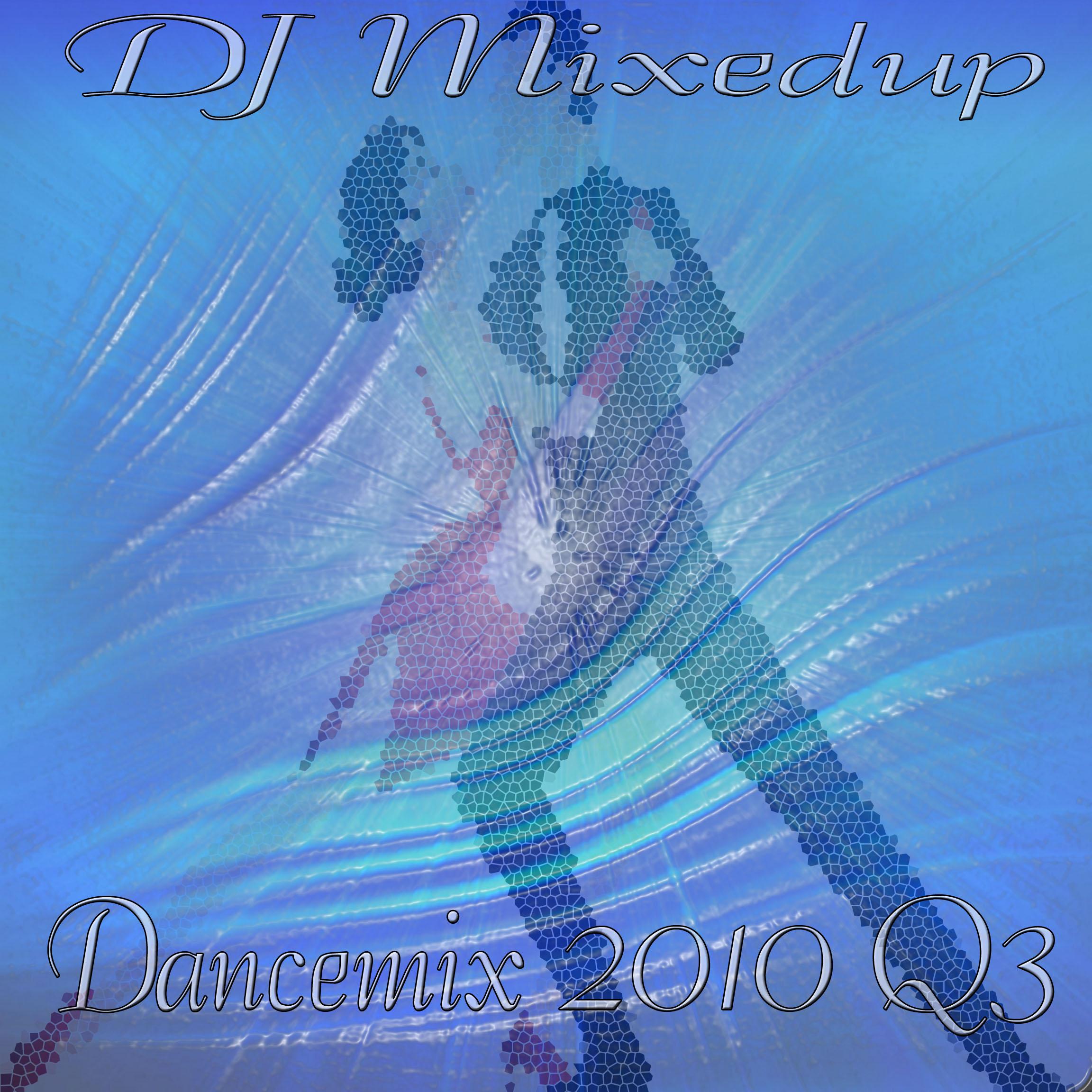 Dj Mixedup - Dancemix 2010 Q3 - 2 Disc