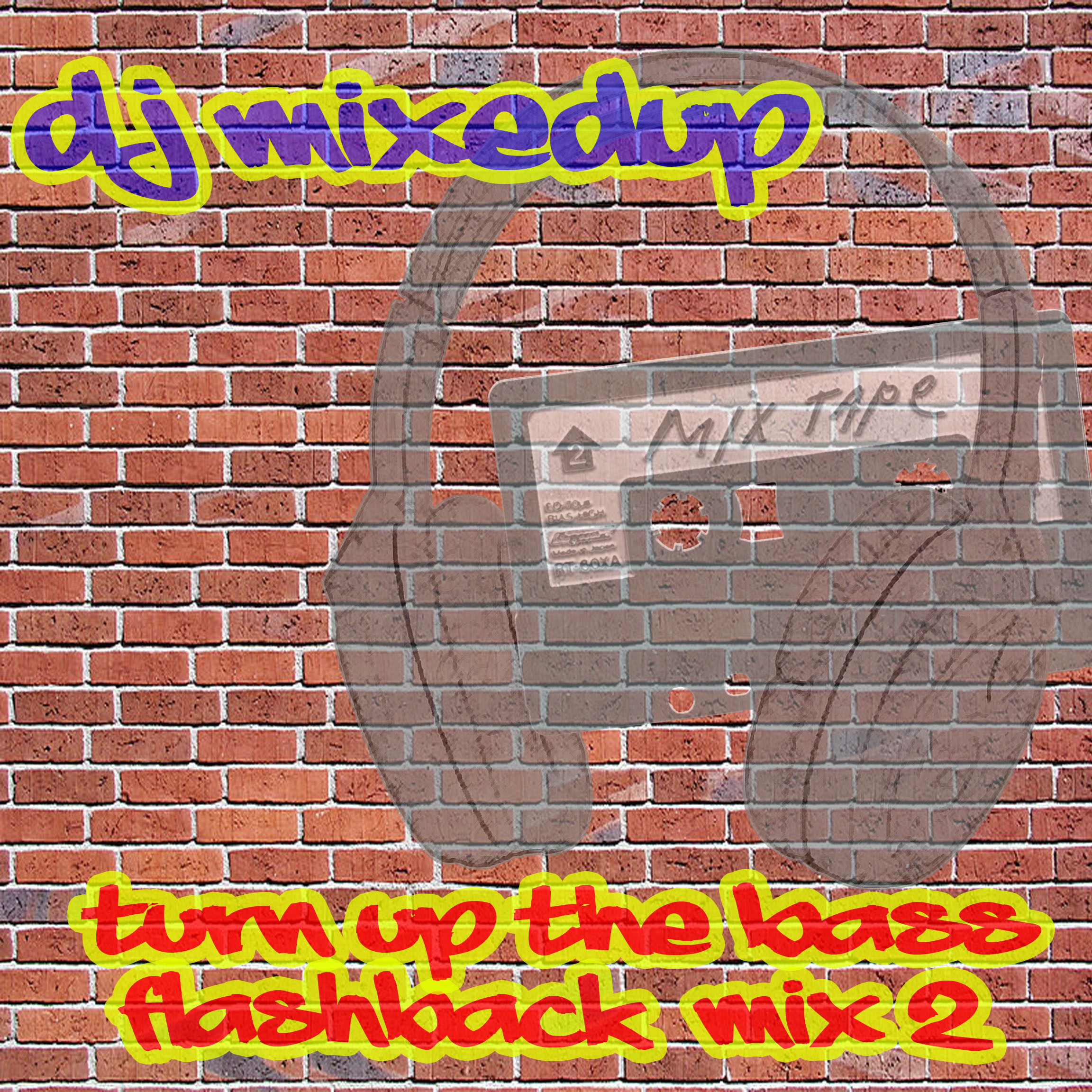 dj mixedup-turn up the bass flashbackmix 2