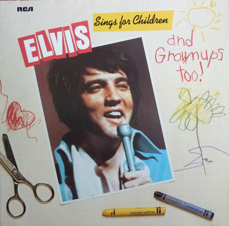 ELVIS SINGS FOR CHILDREN AND GROWNUPS TOO! Esfcagt78frontu2u80