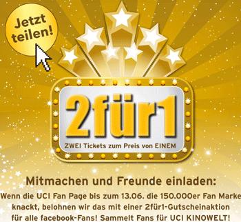 UCI Kinowelt: Facebook Fan werden und 2 für 1 Kino Gutscheine bekommen!  -wieder da!